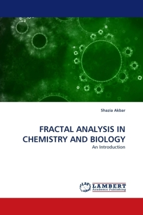 FRACTAL ANALYSIS IN CHEMISTRY AND BIOLOGY | Dodax.de