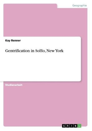 Gentrification in SoHo, New York | Dodax.pl