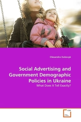 Social Advertising and Government Demographic Policies in Ukraine | Dodax.ch