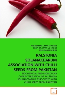 RALSTONIA SOLANACEARUM ASSOCIATION WITH CHILLI SEEDS FROM PAKISTAN | Dodax.ch