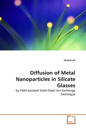 Diffusion of Metal Nanoparticles in Silicate Glasses | Dodax.ch