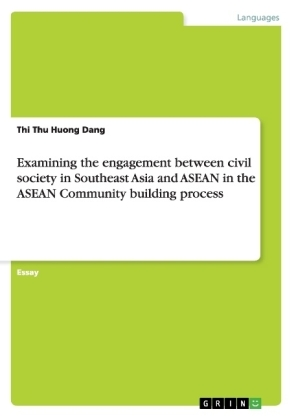 Examining the engagement between civil society in Southeast Asia and ASEAN in the ASEAN Community building process | Dodax.pl