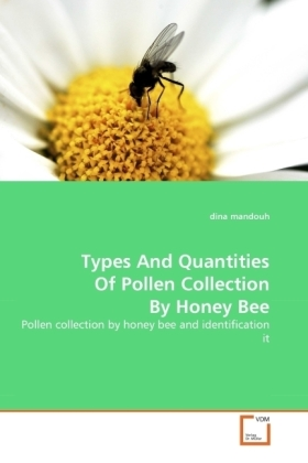Types And Quantities Of Pollen Collection By Honey Bee | Dodax.pl