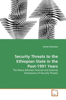 Security Threats to the Ethiopian State in the Post-1991 Years | Dodax.at