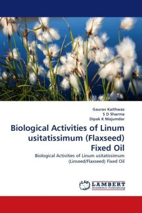 Biological Activities of Linum usitatissimum (Flaxseed) Fixed Oil | Dodax.pl
