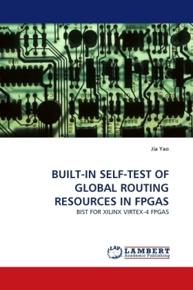 BUILT-IN SELF-TEST OF GLOBAL ROUTING RESOURCES IN FPGAS | Dodax.ch