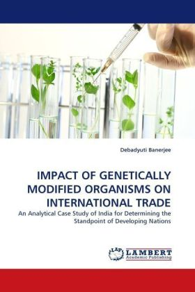 IMPACT OF GENETICALLY MODIFIED ORGANISMS ON INTERNATIONAL TRADE | Dodax.at