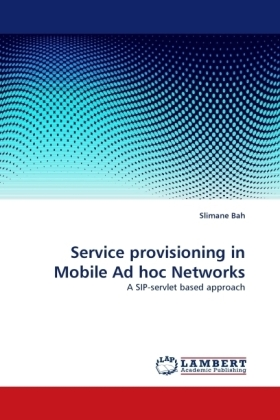 Service provisioning in Mobile Ad hoc Networks | Dodax.fr