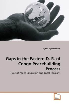 Gaps in the Eastern D. R. of Congo Peacebuilding Process | Dodax.at