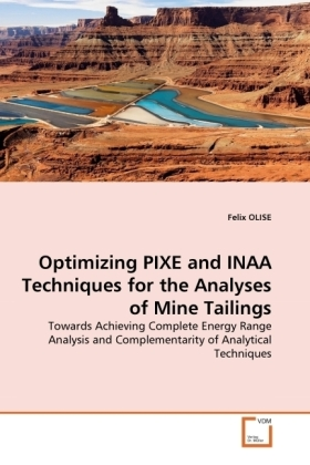 Optimizing PIXE and INAA Techniques for the Analyses of Mine Tailings | Dodax.de