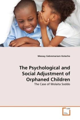 The Psychological and Social Adjustment of Orphaned Children   Dodax.ch
