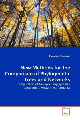 New Methods for the Comparison of Phylogenetic Trees and Networks | Dodax.de