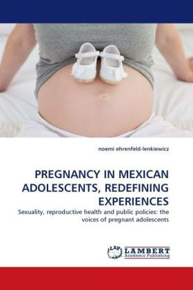 PREGNANCY IN MEXICAN ADOLESCENTS, REDEFINING EXPERIENCES | Dodax.pl