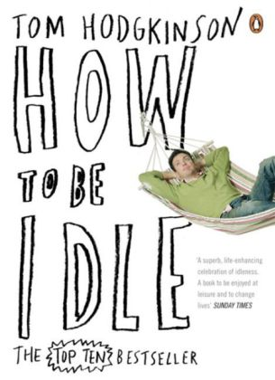How to be Idle | Dodax.de