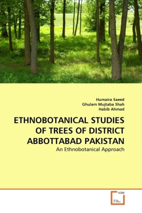 ETHNOBOTANICAL STUDIES OF TREES OF DISTRICT ABBOTTABAD PAKISTAN | Dodax.pl