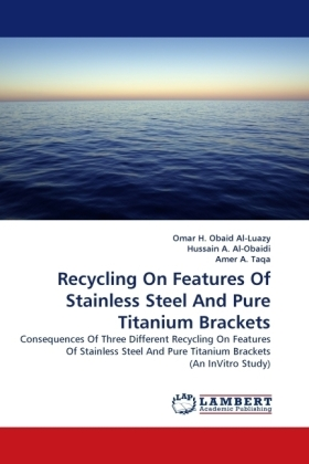 Recycling On Features Of Stainless Steel And Pure Titanium Brackets | Dodax.pl