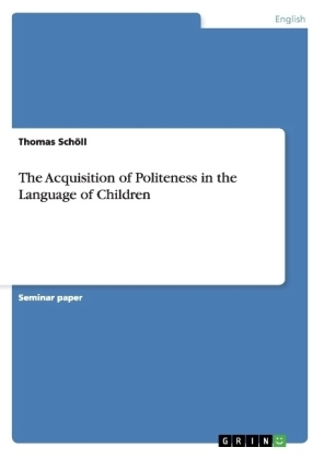The Acquisition of Politeness in the Language of Children | Dodax.nl