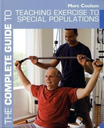 The Complete Guide to Teaching Exercise to Special Populations | Dodax.pl