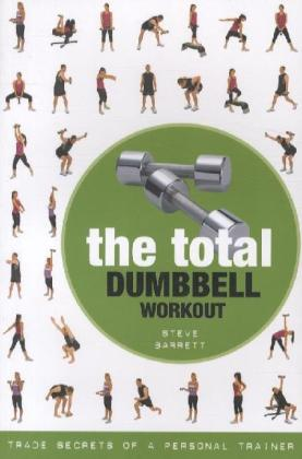 The Total Dumbbell Workout | Dodax.com