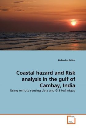 Coastal hazard and Risk analysis in the gulf of Cambay, India | Dodax.at
