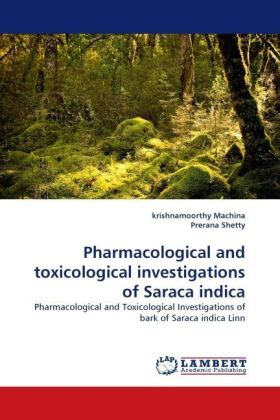 Pharmacological and toxicological investigations of Saraca indica | Dodax.pl