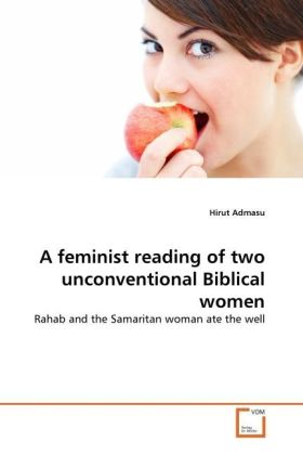 A feminist reading of two unconventional Biblical women | Dodax.ch