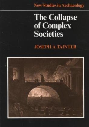 The Collapse of Complex Societies | Dodax.ch