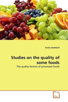 Studies on the quality of some foods | Dodax.de