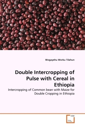 Double Intercropping of Pulse with Cereal in Ethiopia | Dodax.de