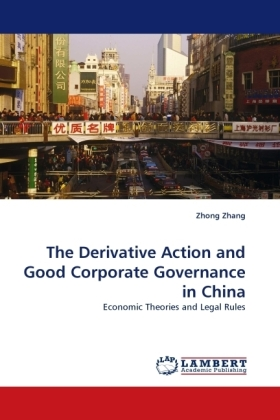 The Derivative Action and Good Corporate Governance in China