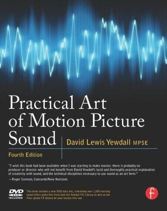 Practical Art of Motion Picture Sound, w. DVD | Dodax.ch