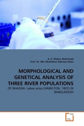 MORPHOLOGICAL AND GENETICAL ANALYSIS OF THREE RIVER POPULATIONS | Dodax.at