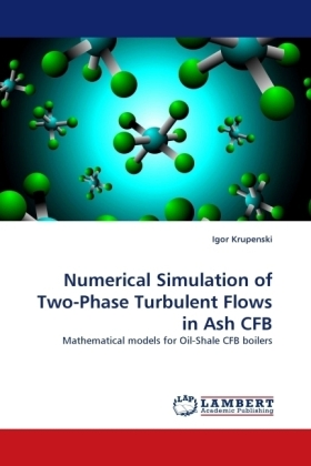 Numerical Simulation of Two-Phase Turbulent Flows in Ash CFB | Dodax.de