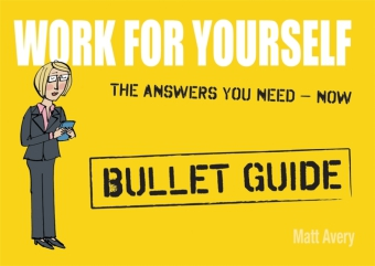 Working for Yourself: Bullet Guide | Dodax.ch