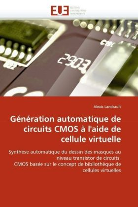 Image of Génération automatique de circuits CMOS à l'aide de cellule virtuelle