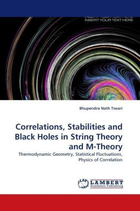 Correlations, Stabilities and Black Holes in String Theory and M-Theory | Dodax.ch