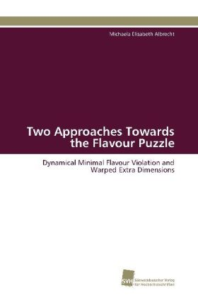 Two Approaches Towards the Flavour Puzzle | Dodax.ch