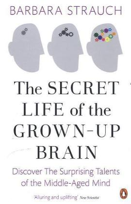 The Secret Life of the Grown-Up Brain | Dodax.pl