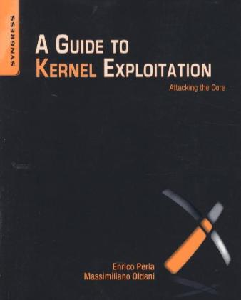 A Guide to Kernel Exploitation | Dodax.ch