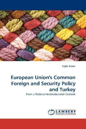 European Union's Common Foreign and Security Policy and Turkey | Dodax.at