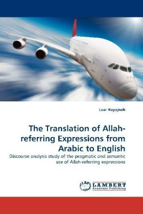 The Translation of Allah-referring Expressions from Arabic to English | Dodax.de