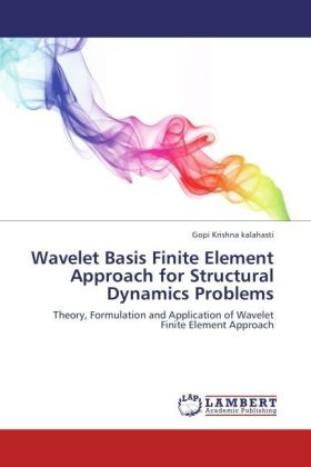 Wavelet Basis Finite Element Approach for Structural Dynamics Problems | Dodax.ch