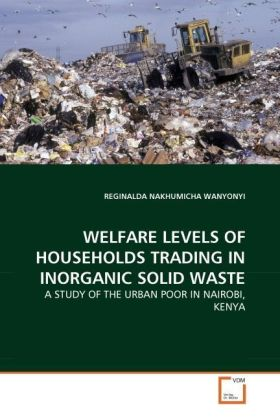 WELFARE LEVELS OF HOUSEHOLDS TRADING IN INORGANIC SOLID WASTE | Dodax.pl