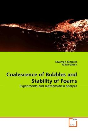 Coalescence of Bubbles and Stability of Foams | Dodax.at