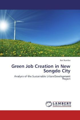 Green Job Creation in New Songdo City | Dodax.pl
