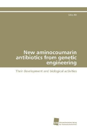 New aminocoumarin antibiotics from genetic engineering | Dodax.de