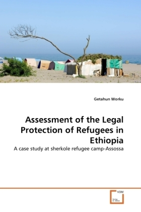 Assessment of the Legal Protection of Refugees in Ethiopia | Dodax.at