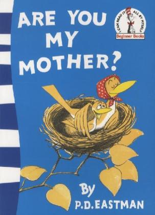 Are You My Mother? | Dodax.at