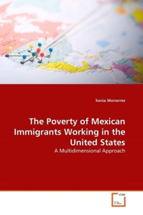 The Poverty of Mexican Immigrants Working in the United States | Dodax.pl