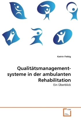 Qualitätsmanagement- systeme in der ambulanten Rehabilitation | Dodax.de
